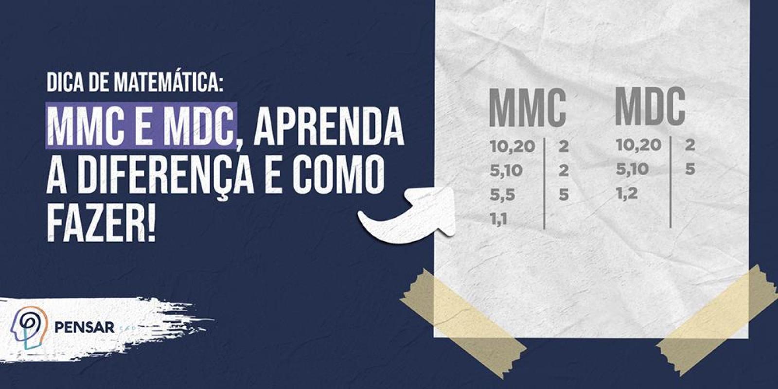 Dica de matemática: MMC e MDC, aprenda a diferença e como fazer!