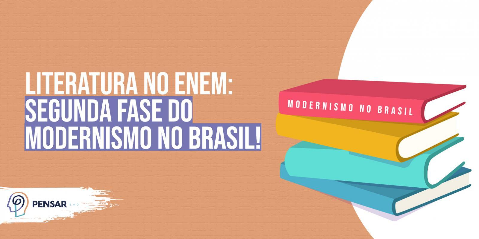 Literatura no ENEM: segunda fase do Modernismo no Brasil!