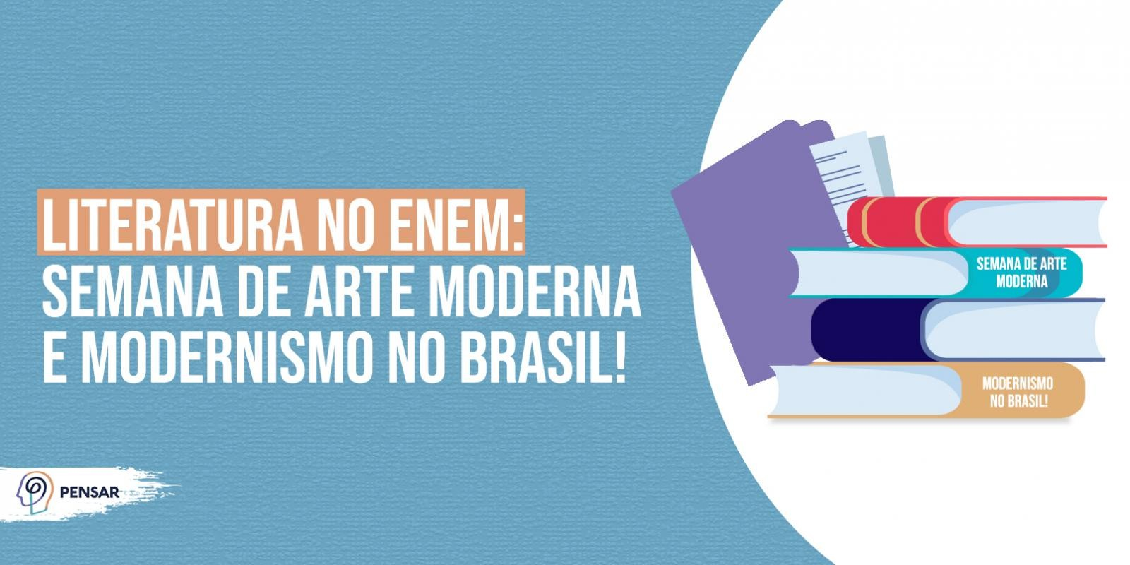 Literatura no ENEM: Semana de Arte Moderna e Modernismo no Brasil!