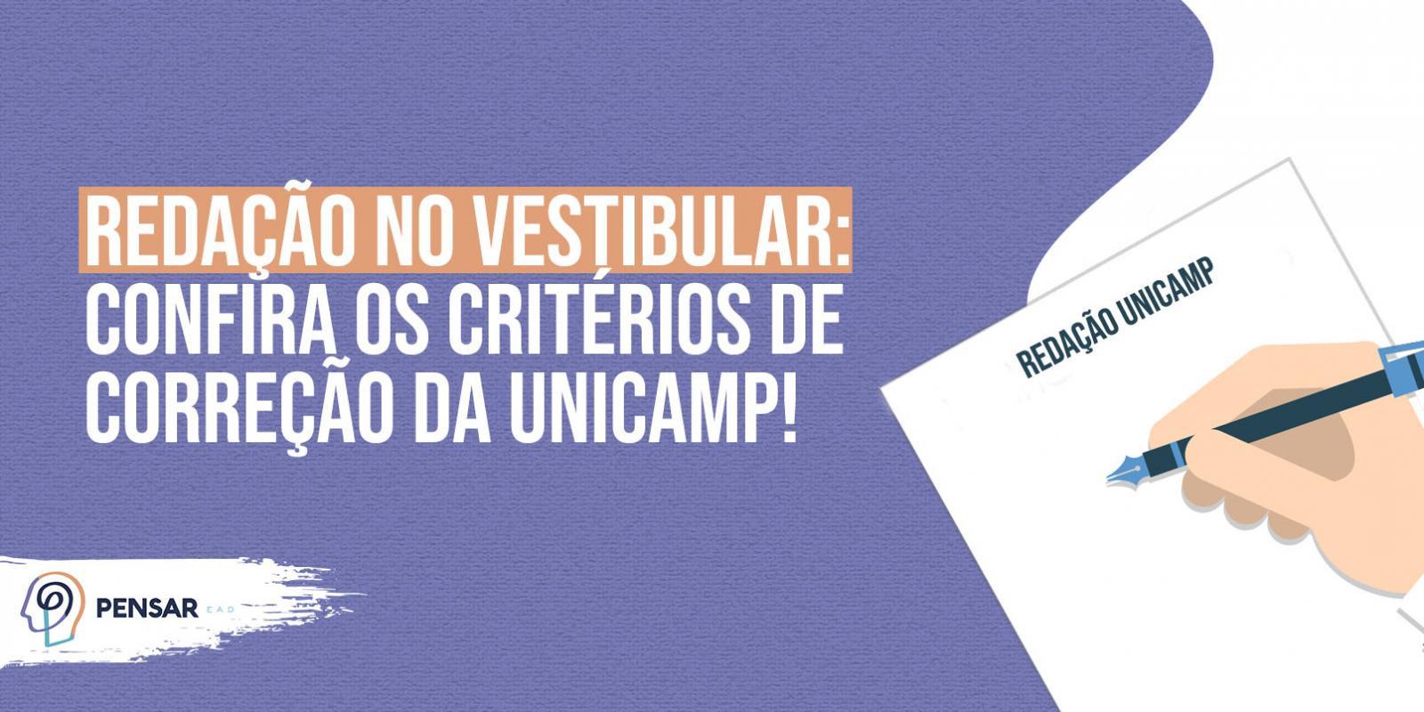 Redação no vestibular: conheça os critérios de correção da UNICAMP!
